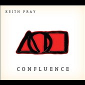 Keith Pray: Confluence