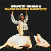 Swamp Dogg: Rat On! [Digipak]