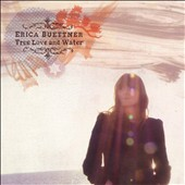 Erica Buettner: True Love and Water [Digipak]