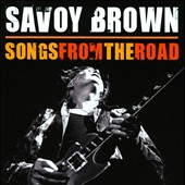 Savoy Brown: Songs from the Road