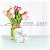 Various Artists: Mama... Para Ti