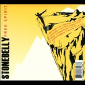 Stonebelly: Free Spirit/Lost Soul