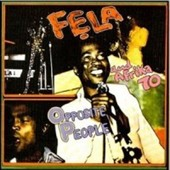 Fela Kuti: Opposite People/Sorrow Tears and Blood