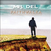 Mr. Del: Faith Walka [6/18]
