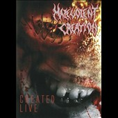 Malevolent Creation: Created: Live