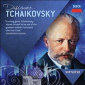 Discover Tchaikovsky - Selections from his most popular works