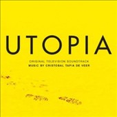 Cristobal Tapia de Veer: Utopia [Original Soundtrack]