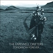The Farewell Drifters: Tomorrow Forever