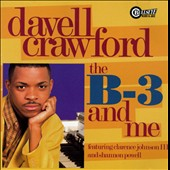 Davell Crawford: B-3 and Me
