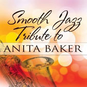 Various Artists: Smooth Jazz Tribute to Anita Baker
