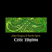 Julian Gregory/Julian Gregory & Border Spirit: Celtic Rhythms