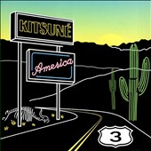 Various Artists: Kitsuné America, Vol. 3