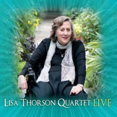Lisa Thorson Quartet: Live