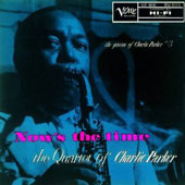 Charlie Parker (Sax): Now's the Time [Savoy Jazz]