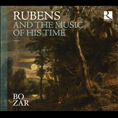 Rubens And the Music of His Time - works by Lassus, Susato, Monteverdi, Rossi, Caccini, Gabrieli, Romero, Marini, Boesset et al. / Vox Luminis; Ricercar Consort et al.