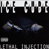 Ice Cube: Lethal Injection [PA]