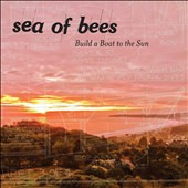 Sea of Bees: Build a Boat to the Sun *