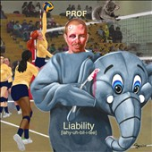 Prof (Minneapolis): Liability [PA] [Digipak]