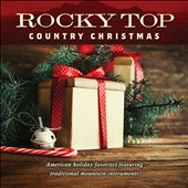 Jim Hendricks (Dobro/Mandolin): Rocky Top: Country Christmas [10/9]