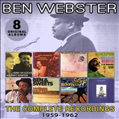 Ben Webster: The Complete Recordings: 1959-1962 *
