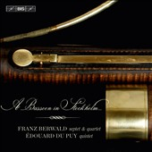 A Bassoon in Stockholm - Franz Berwald (1796-1868): Grand Septet, Piano Quartet; Édouard Du Puy (1770-1822): Quintet for bassoon and strings / Donna Agrell, bassoon; Various artists