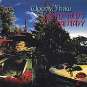 Woody Shaw: Little Red's Fantasy [EP]