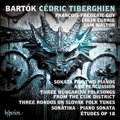 Bartók: Sonata for Two Pianos and Percussion; Three Hungarian Folksongs, et al / Cédric Tiberghien, piano; Colin Currie, piano; Sam Walton, percussion