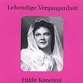 Lebendige Vergangenheit - Hilde Konetzni
