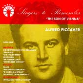 Singers to Remember - Alfred Piccaver - The Son of Vienna