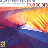 True Colors - Samazeuilh,et al / Chamber Music Palm Beach
