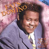 Fats Domino: Rock and Roll Giant