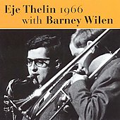 Eje Thelin: 1966 with Barney Wilen