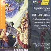 Berlioz: L'Enfance du Christ /Norrington, Stuttgart Radio SO