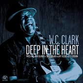 W.C. Clark: Deep in the Heart *