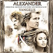 Vangelis: Alexander [Original Motion Picture Soundtrack]
