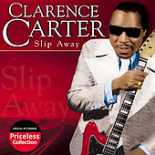 Clarence Carter: Slip Away (Collectables)