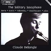 The Solitary Saxophone / Claude Delangle