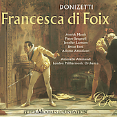 Donizetti: Francesca di Foix / Allemandi, Massis, et al