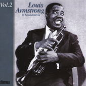 Louis Armstrong: Louis Armstrong in Scandinavia, Vol. 2: 1952-1955