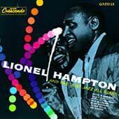 Lionel Hampton All-Stars/Lionel Hampton: Lionel Hampton with the Just Jazz All Stars
