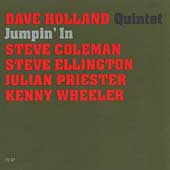 Dave Holland Quintet (Bass): Jumpin' In