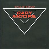 Gary Moore: Victims of the Future [Bonus Tracks] [Remaster]