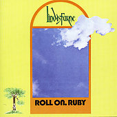 Lindisfarne: Roll on Ruby [Bonus Tracks]