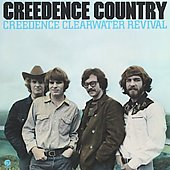 Creedence Clearwater Revival: Creedence Country [Bonus Tracks]