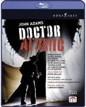John Adams: Doctor Atomic, Renes/Netherlands PO Chorus & Orchestra [Blu-Ray]