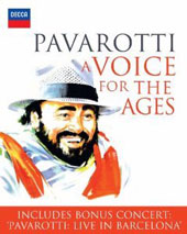 Luciano Pavarotti / A Voice For The Ages, documentary with bonus concert: Pavarotti: Live in Barcelona [DVD]