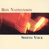 Roy Nathanson: Sotto Voce