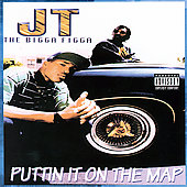 JT the Bigga Figga: Puttin' It on the Map [PA]