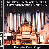 Organ Works of Guilmant, Dupre et al / Françoise Renet