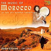 Nour Eddine: The Music of Morocco: In the Rif Berber Tradition